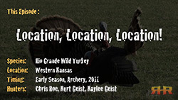 Kansas Turkey Hunting - Location, Location, Location